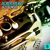 Acker Bilk's Jazz Sunset by Acker Bilk