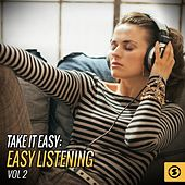 Take It Easy: Easy Listening, Vol. 2 by Various Artists