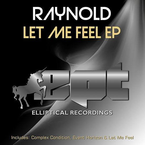 Let Me Feel - Single by Raynold