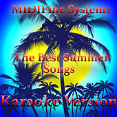 The Best Summer Songs, Vol. 2 (Karaoke Version) by MIDIFine Systems