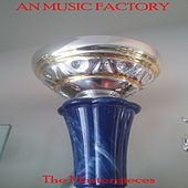 The Masterpieces by Music Factory