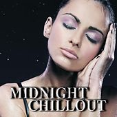 Midnight Chillout by Various Artists