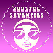 Soulful Seventies by Various Artists