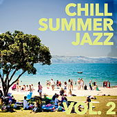 Chill Jazz Summer, Vol. 2 by Various Artists