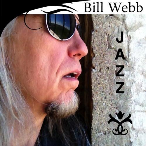 Bill Webb Jazz by Bill Webb