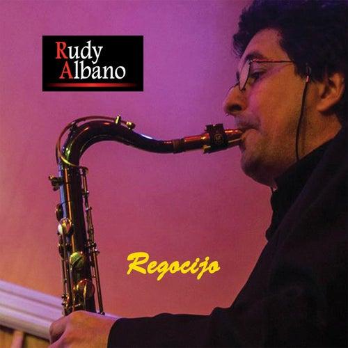 Regocijo by Rudy Albano