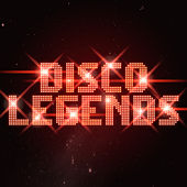 Disco Legends by Various Artists