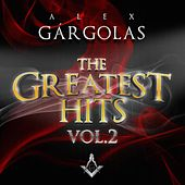 Alex Gargolas Greatest Hits, Vol. 2 by Various Artists