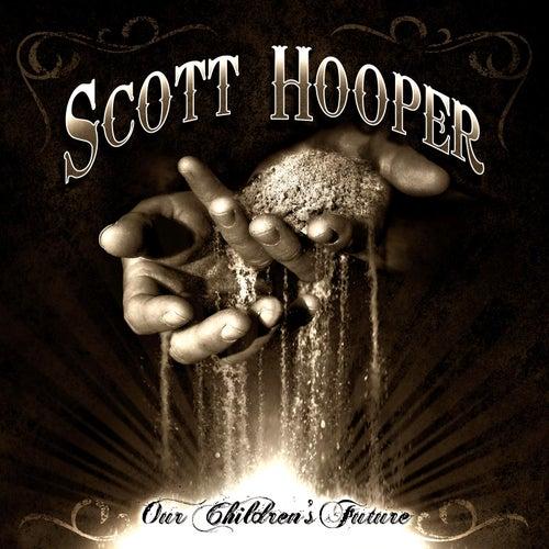 Our Children's Future by Scott Hooper
