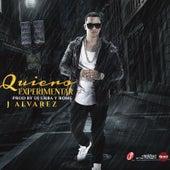 Quiero Experimentar by J. Alvarez