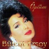 Öptüm by Bülent Ersoy