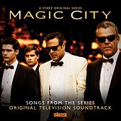 Magic City (Soundtrack from the TV series) by Various Artists