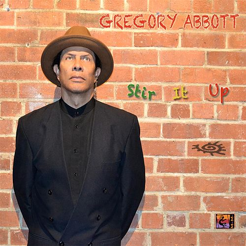 Stir It Up by Gregory Abbott