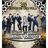 20 Exitos de Oro, Vol. 2 by Blanco y Negro