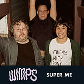 Super Me EP by Wimps
