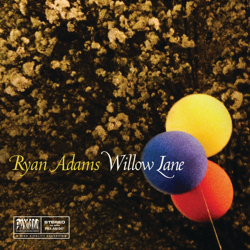 Willow Lane by Ryan Adams