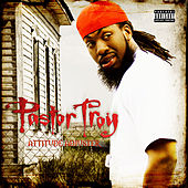 Attitude Adjuster by Pastor Troy