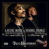 Thug Brothers by Layzie Bone