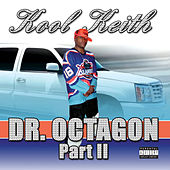 Dr. Octagon 2 by Kool Keith