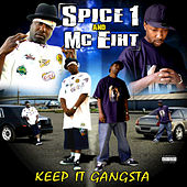 Keep It Gangsta von MC Eiht