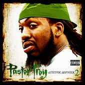 Attitude Adjuster 2 by Pastor Troy