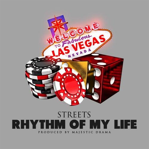 Rhythm of My Life by Streets