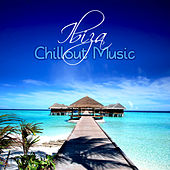 Ibiza Chillout Music – Party Hard, Buddga Lounge, Bar Music, Music to Chill Out, Paradise Island Relaxation by Ibiza Chill Out