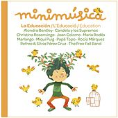 La Educación: Minimúsica, Vol. 4 by Various Artists