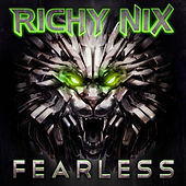 Fearless (Clean) by Richy Nix