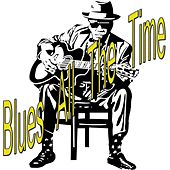 Blues All the Time von Various Artists