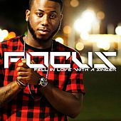 Fell in Love With Singer by Focus
