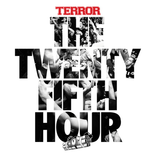 The 25th Hour by Terror