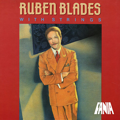 With Strings by Ruben Blades