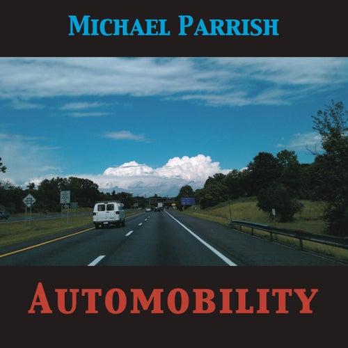 Automobility by Michael Parrish
