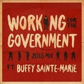Working for the Government (2015 Mix) by A Tribe Called Red