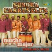 Mucho Mejor Boogaloo y Salsa by La Sonora Carruseles
