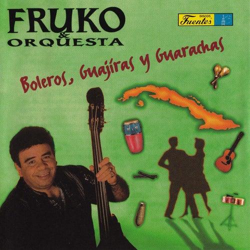 Boleros, Guajiras y Guarachas by Fruko