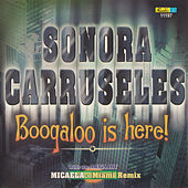 Boogaloo Is Here by La Sonora Carruseles