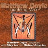 Lightning Man by Matthew Doyle