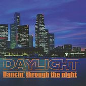 Dancin' Through the Night by Daylight