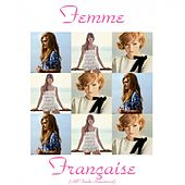 Femme française (All tracks remastered) by Various Artists