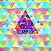 Sweet & Deep, Vol. 3 by Various Artists