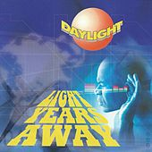 Light Years Away by Daylight