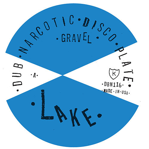 """Gravel"" b/w Selector Dub Narcotic ""Re-Grade"" by Lake"