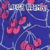 Dovetail by Mecca Normal