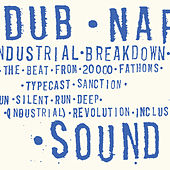 Industrial Breakdown by Dub Narcotic Sound System