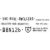 Lynch the Swan b/w Selector Dub Narcotic - Dub The Swan by The Hive Dwellers