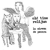 La Sirena de Pecera by Old Time Relijun