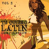 Te Quiero: Latin Compilation, Vol. 2 - EP by Various Artists