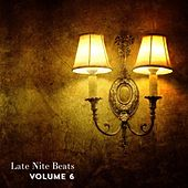 Late Nite Beats, Vol. 6 - Single by Various Artists